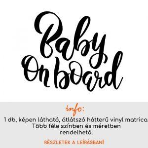 több méretben és színben Baby on board matrica 2.