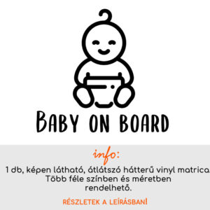 több méretben és színben Baby on board matrica 5.