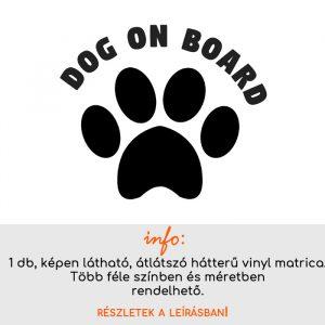 Dog on board, kutyás matrica autóra, kutyás autómatrica, autómatrica
